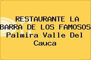 RESTAURANTE LA BARRA DE LOS FAMOSOS Palmira Valle Del Cauca