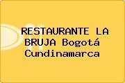 RESTAURANTE LA BRUJA Bogotá Cundinamarca