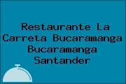Restaurante La Carreta Bucaramanga Bucaramanga Santander