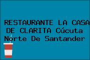 RESTAURANTE LA CASA DE CLARITA Cúcuta Norte De Santander