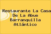 Restaurante La Casa De La Abue Barranquilla Atlántico