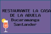 RESTAURANTE LA CASA DE LA ABUELA Bucaramanga Santander