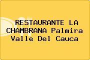 RESTAURANTE LA CHAMBRANA Palmira Valle Del Cauca