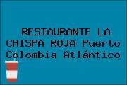 RESTAURANTE LA CHISPA ROJA Puerto Colombia Atlántico