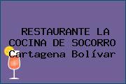 RESTAURANTE LA COCINA DE SOCORRO Cartagena Bolívar
