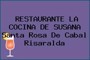 RESTAURANTE LA COCINA DE SUSANA Santa Rosa De Cabal Risaralda