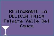RESTAURANTE LA DELICIA PAISA Palmira Valle Del Cauca