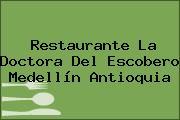Restaurante La Doctora Del Escobero Medellín Antioquia