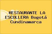 RESTAURANTE LA ESCOLLERA Bogotá Cundinamarca