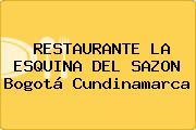 RESTAURANTE LA ESQUINA DEL SAZON Bogotá Cundinamarca