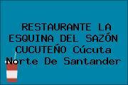 RESTAURANTE LA ESQUINA DEL SAZÓN CUCUTEÑO Cúcuta Norte De Santander