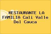 RESTAURANTE LA FAMILIA Cali Valle Del Cauca