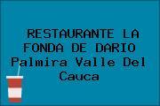 RESTAURANTE LA FONDA DE DARIO Palmira Valle Del Cauca
