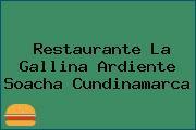 Restaurante La Gallina Ardiente Soacha Cundinamarca
