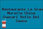 Restaurante La Gran Muralla China Guacarí Valle Del Cauca