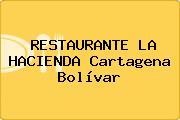 RESTAURANTE LA HACIENDA Cartagena Bolívar