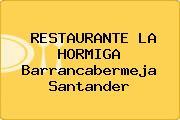 RESTAURANTE LA HORMIGA Barrancabermeja Santander