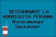 RESTAURANTE LA HORMIGUITA PERUANA Bucaramanga Santander