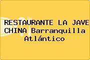 RESTAURANTE LA JAVE CHINA Barranquilla Atlántico