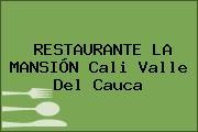 RESTAURANTE LA MANSIÓN Cali Valle Del Cauca