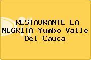 RESTAURANTE LA NEGRITA Yumbo Valle Del Cauca