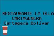 RESTAURANTE LA OLLA CARTAGENERA Cartagena Bolívar