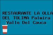 RESTAURANTE LA OLLA DEL TOLIMA Palmira Valle Del Cauca