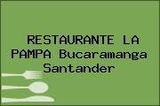 RESTAURANTE LA PAMPA Bucaramanga Santander