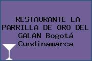 RESTAURANTE LA PARRILLA DE ORO DEL GALAN Bogotá Cundinamarca