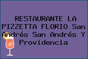 RESTAURANTE LA PIZZETTA FLORIO San Andrés San Andrés Y Providencia