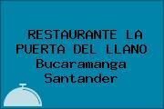 RESTAURANTE LA PUERTA DEL LLANO Bucaramanga Santander