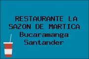 RESTAURANTE LA SAZON DE MARTICA Bucaramanga Santander