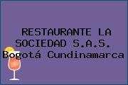 RESTAURANTE LA SOCIEDAD S.A.S. Bogotá Cundinamarca
