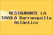 RESTAURANTE LA TAVOLA Barranquilla Atlántico