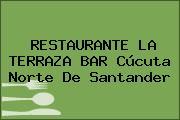 RESTAURANTE LA TERRAZA BAR Cúcuta Norte De Santander