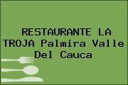 RESTAURANTE LA TROJA Palmira Valle Del Cauca
