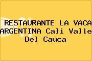 RESTAURANTE LA VACA ARGENTINA Cali Valle Del Cauca