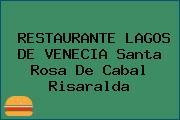 RESTAURANTE LAGOS DE VENECIA Santa Rosa De Cabal Risaralda
