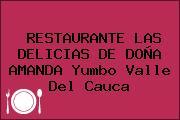 RESTAURANTE LAS DELICIAS DE DOÑA AMANDA Yumbo Valle Del Cauca