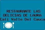 RESTAURANTE LAS DELICIAS DE LAURA Cali Valle Del Cauca