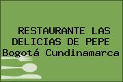 RESTAURANTE LAS DELICIAS DE PEPE Bogotá Cundinamarca