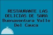 RESTAURANTE LAS DELICIAS DE SARA Buenaventura Valle Del Cauca