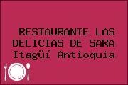 RESTAURANTE LAS DELICIAS DE SARA Itagüí Antioquia