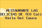 RESTAURANTE LAS DELICIAS DE TEO Cali Valle Del Cauca