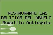 RESTAURANTE LAS DELICIAS DEL ABUELO Medellín Antioquia