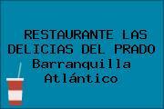 RESTAURANTE LAS DELICIAS DEL PRADO Barranquilla Atlántico
