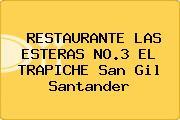 RESTAURANTE LAS ESTERAS NO.3 EL TRAPICHE San Gil Santander