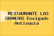 RESTAURANTE LAS GRANJAS Envigado Antioquia