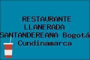 RESTAURANTE LLANERADA SANTANDEREANA Bogotá Cundinamarca