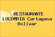 RESTAURANTE LOCOMBIA Cartagena Bolívar